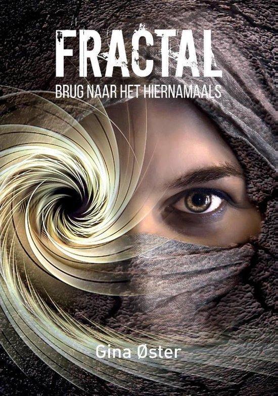 Fractal, Brug naar het hiernamaals - Gina Øster | Fthsonline.com