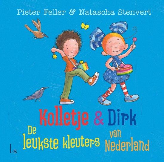Boek cover Kolletje & Dirk  -   De leukste kleuters van Nederland van Pieter Feller (Hardcover)