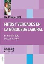 Mitos y verdades en la busqueda laboral (Nueva Edicion)