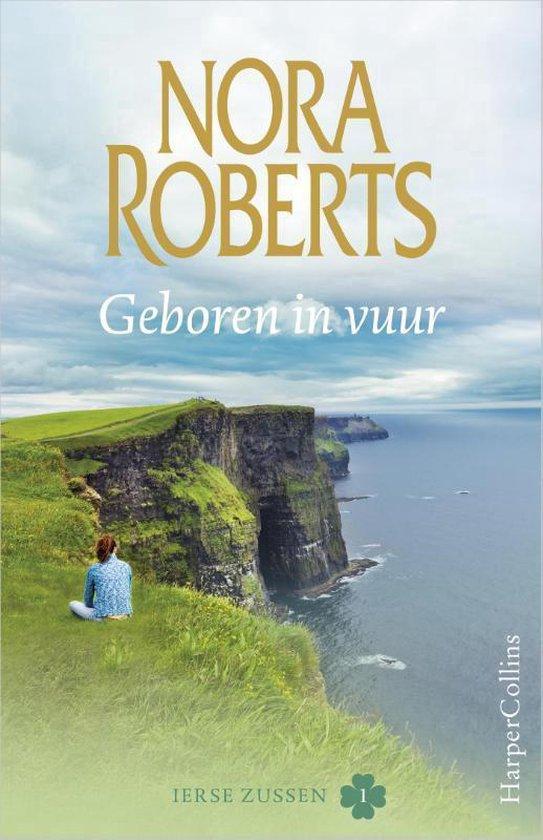 Ierse zussen 1 - Geboren in vuur - Nora Roberts  