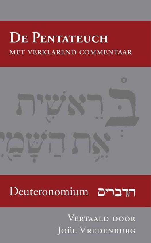 De Pentateuch met verklarend commentaar 5 - Deuteronomium - Joël Vredenburg | Fthsonline.com