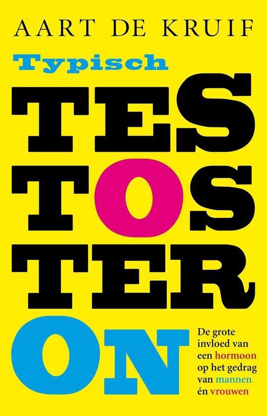 Typisch testosteron - Aart de Kruif |