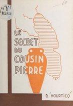 Le secret du cousin Pierre