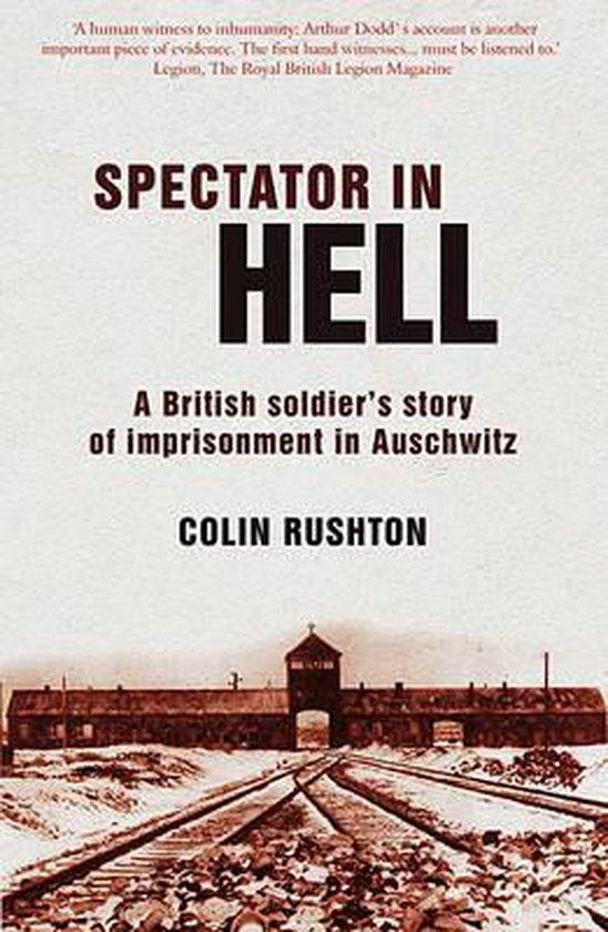 Boek cover A Spectator in Hell van Colin Rushton (Paperback)