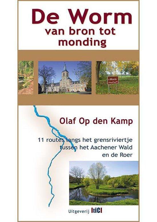 De Worm van bron tot monding - Olaf Op den Kamp |