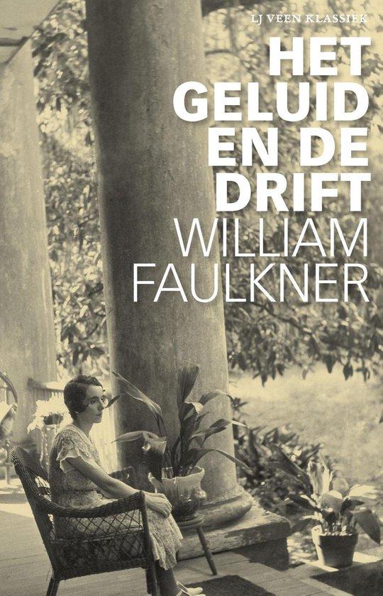 LJ Veen Klassiek - Het geluid en de drift - William Faulkner  