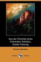 Aus Der Chronika Eines Fahrenden Schlers, Zweite Fassung (Dodo Press)