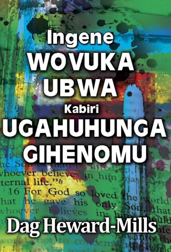 Ingene Wovuka Ubwa Kabiri Ugahuhunga Gihenomu