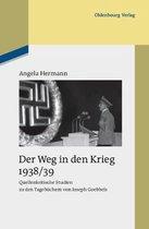 Der Weg in den Krieg 1938/39