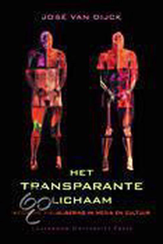 Het transparante lichaam - J. van Dijck |