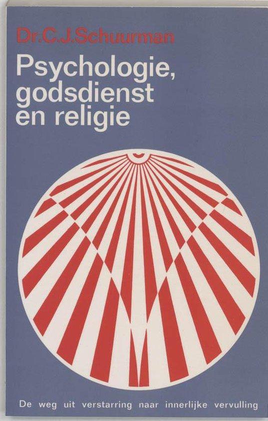 Psychologie, godsdienst en religie - C.J. Schuurman | Readingchampions.org.uk