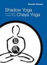Omslag Shadow Yoga, Chaya Yoga