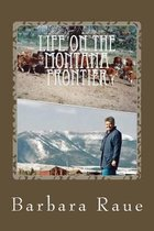 Life on the Montana Frontier