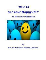 How to Get Your Happy On!