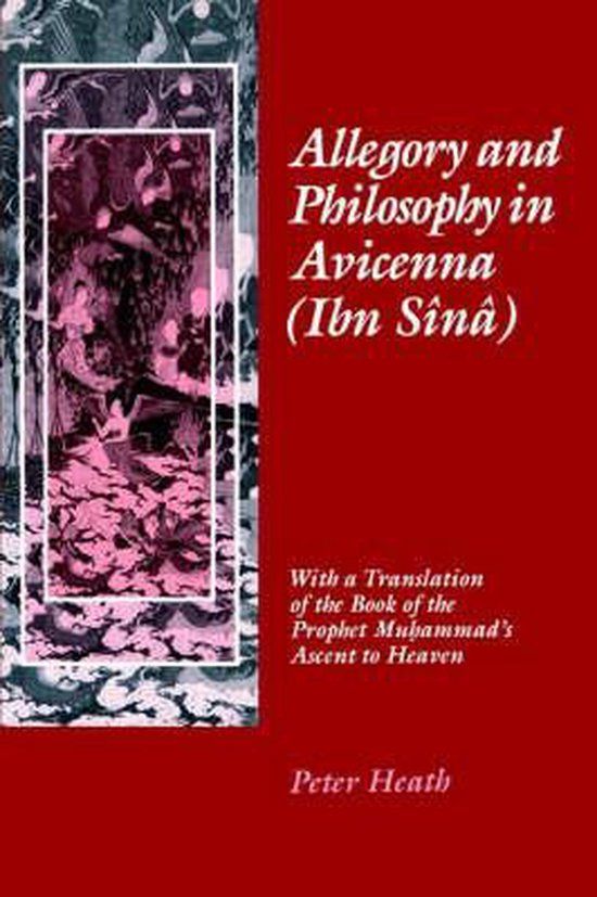 Allegory and Philosophy in Avicenna (Ibn Sina)