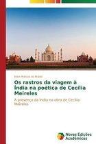 OS Rastros Da Viagem a India Na Poetica de Cecilia Meireles