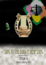 Sing To The Lord A New Song: Book 4