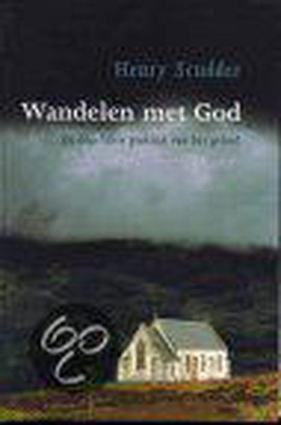Wandelen Met God - Henry Scudder |