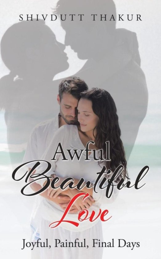 Awful Beautiful Love