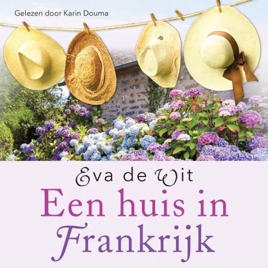 Een huis in Frankrijk - Eva de Wit | Readingchampions.org.uk