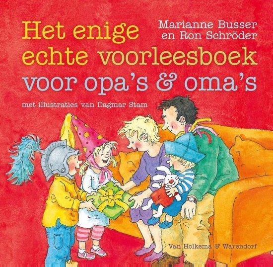 Het enige echte voorleesboek voor opa's en oma's - Marianne Busser  