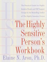 The Highly Sensitive Person's Workbook