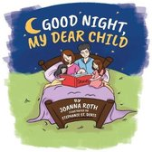 Good Night, My Dear Child