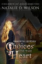 Immortal Reborn: Choices of the Heart