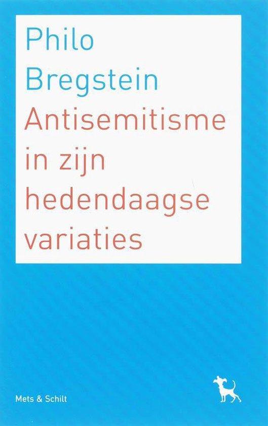 Antisemitisme in izjn hedendaagse variaties - Philo Bregstein pdf epub