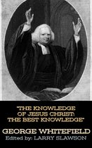 The Knowledge of Jesus Christ: The Best Knowledge