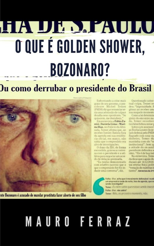 O que é golden shower, Bozonaro?