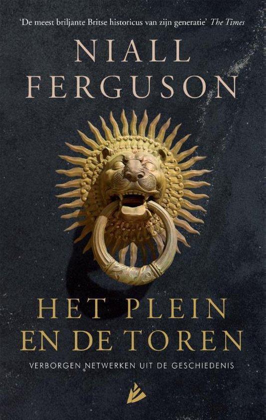 Boek cover Het plein en de toren van Niall Ferguson (Paperback)