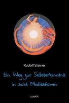 Ein Weg zur Selbsterkenntnis des Menschen in acht Meditationen