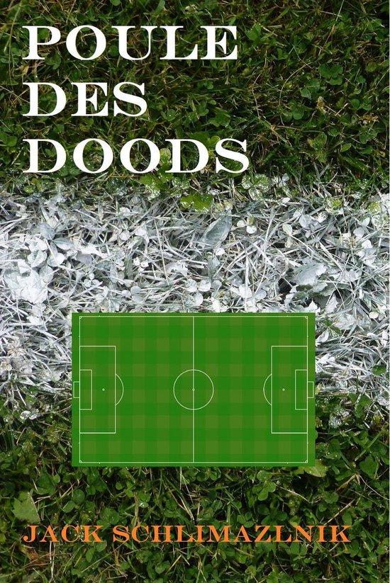 Poule des Doods - Jack Schlimazlnik pdf epub