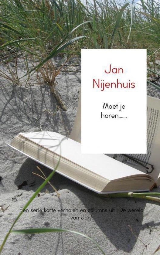 Moet je horen....... - Jan Nijenhuis   Fthsonline.com