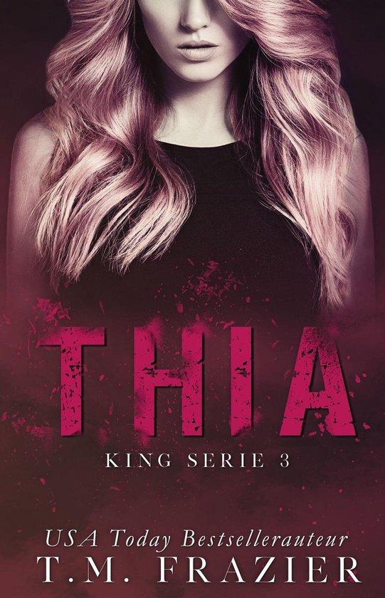 King 3 - Thia - T.M. Frazier |