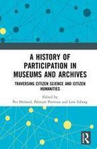 A History of Participation in Museums and Archives