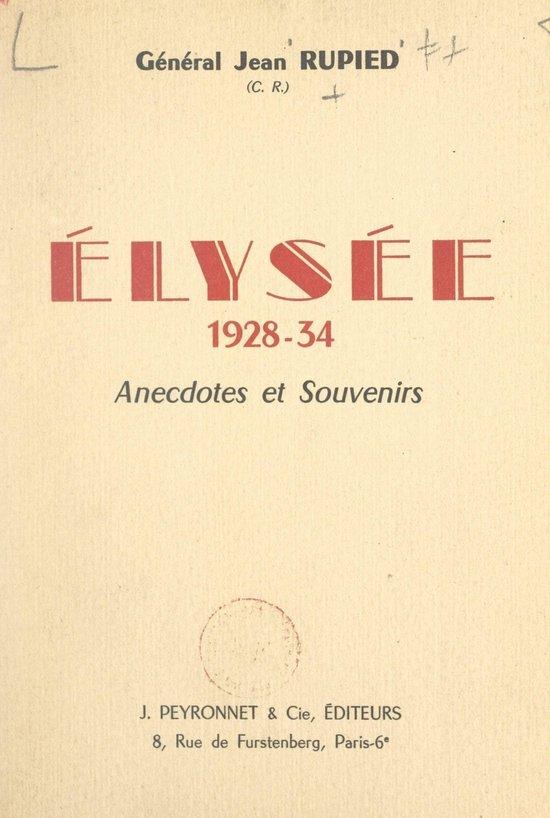Élysée, 1928-34