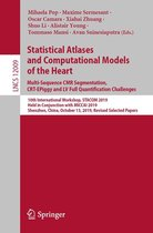 Statistical Atlases and Computational Models of the Heart. Multi-Sequence CMR Segmentation, CRT-EPiggy and LV Full Quantification Challenges
