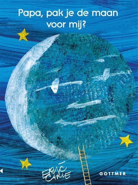 Boek cover Papa, pak je de maan voor mij? van Eric Carle (Onbekend)