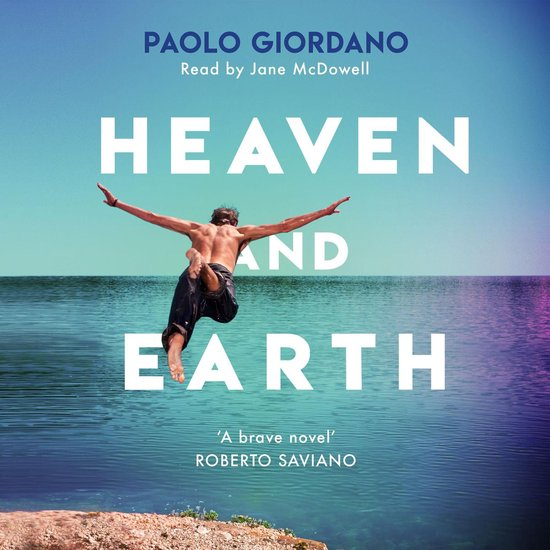 Boek cover Heaven and Earth van Paolo Giordano (Onbekend)