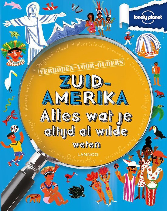 Lonely planet - verboden voor ouders - Zuid-Amerika - Margeret Hynes  