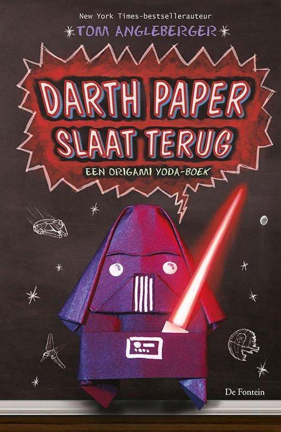 Darth Paper slaat terug. Een origami yoda-boek - Tom Angleberger |