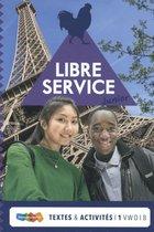 Libre Service Junior Textes et Activités1 vwo 1B