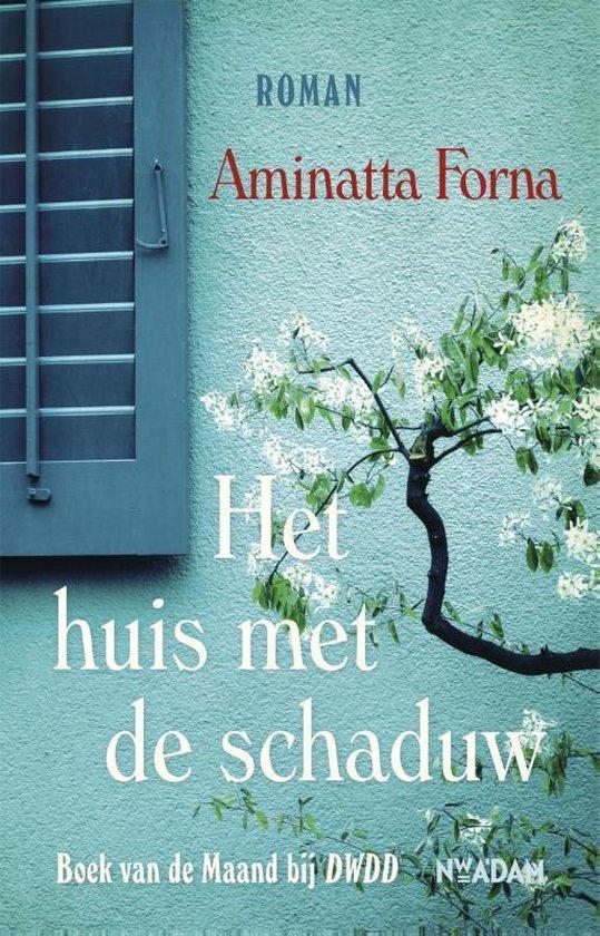 Het huis met de schaduw - Aminatta Forna | Readingchampions.org.uk