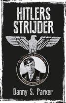 Boek cover Hitlers strijder van Danny S. Parker (Hardcover)