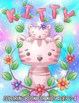 Kitty Coloring Book for Kids Ages 2-4