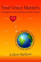 Your Voice Matters - Courageous Conversations You Dare To Have