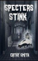 Specters Stink