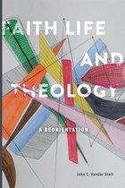 Faith, Life and Theology